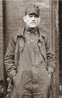 Old photograph | Overalls | Work man | Railroad Rivet-Head These are the best kind of photos and the photography that I aim to do because you catch the raw attitude and look of the people being photograph and there is something very revealing because of it.