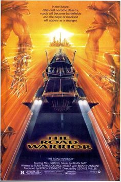 The Code Is Zeek: Out Now Commentary: The Road Warrior (1981)