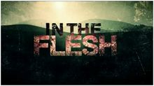 In the Flesh is a BAFTA award-winning BBC Three supernatural drama series starring Luke Newberry as the protagonist. The show, which is created and written by Dominic Mitchell, began airing on BBC Three on 17 March 2013 with a first series comprising three, one hour-long episodes.