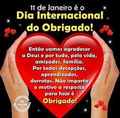 BELEZA EM AÇÃO: 11 de Janeiro: Dia Internacional do OBRIGADO