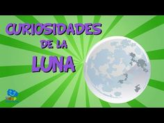 Curiosidades de la Luna | Videos Educativos para Niños. - YouTube Solar System, Social Studies, Astronomy, Planets, Spanish, Homeschool, Science, Teaching, Motivation