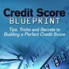 Credit Score Repair: Credit Score Blueprint: Tips, Tricks and Secrets to Building a Perfect Credit Score #creditscorerepair
