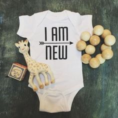 I Am New Onesie $22.99