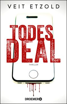 Veit Etzold: Todesdeal (@droemerknaur) #Bücher #lesen #Thriller #Politthriller