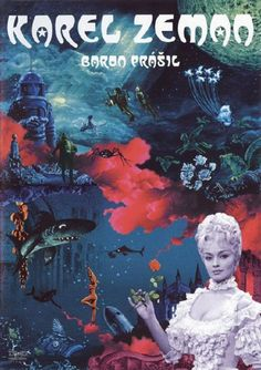 The Fabulous Baron Munchausen and The Fabulous World of Jules Verne, two films by Czech director, animator, and special effects genius Karel Zeman