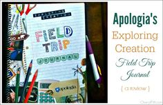 Apologia Exploring Creation Field Trip Journal Review