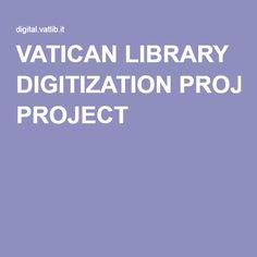 VATICAN LIBRARY DIGITIZATION PROJECT