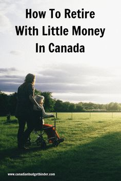 Retiring with little money in Canada means working around the money you do have available. Also, consider any government credits and benefits for seniors.