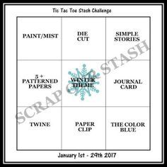 January Tic Tac Toe Stash Challenge January ~ Your challenge is to. Create a layout any design or theme and you must . Scrapbook Sketches, Card Sketches, Scrapbooking Layouts, Scrapbook Cards, Toe Designs, Happy New Year Greetings, Tic Tac Toe, Creative Memories, Winter Theme