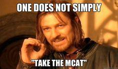 ah, the MCAT