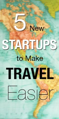Wanna take a trip? These startups will help you get there.