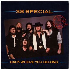 """Back Where You Belong"" - 38 Special"