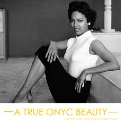 Dorothy Jean Dandridge paved the way for black actors and actresses all over the world. Her performance in the 1954 film Carmen Jones resulted in her becoming the first black actress to be nominated for an Academy Award for best actress. Dandridge allowed people of all races to believe that they, too, could be Hollywood Super Stars. And for that, we are forever in awe. Dorothy Dandridge. A TRUE ONYC BEAUTY