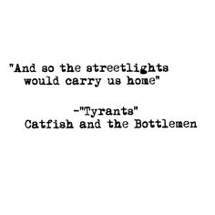 Tyrants lyrics catfish and the Bottlemen