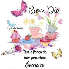 Imagens de Bom Dia | Top Imagens Good Morning Messages, Good Morning Quotes, Portuguese Quotes, Good Afternoon, Day For Night, Alice, Place Card Holders, Happy, Angel