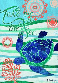 Custom Décor Garden Flag TAKE ME TO THE SEA Turtle Beach Ocean