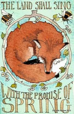Spring Song red fox art by daniellebarlowart Fuchs Illustration, Spring Song, Spring Eqinox, Plakat Design, Fox Art, Sign Printing, Red Fox, Illustrations, Original Paintings