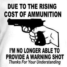 Waring Gun Shot Fire Ammunition Funny Humor Tee T Shirt   eBay