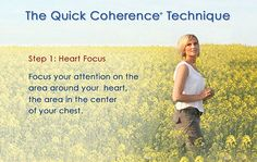 The Quick Coherence Technique - using the power of the heart to balance thoughts and emotions