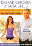 Deepak Chopra & Tara Stiles: Yoga Transformation - Weight Loss and Balance [DVD] [English] [2011]