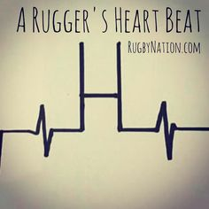 A rugger's heart beat Rugby League, Rugby Players, Citation Rugby, Rugby Time, Rugby Rules, Rugby Funny, Rugby Girls, Boys, Womens Rugby