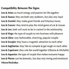 I don't believe in compatibility I think you like who u like but I gotta admit I am a Leo and my favorite signs are Leo,Aries,Scorpio,cancer n pisces