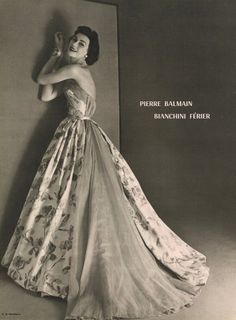 1953 Gown designed by paris designer Pierre Balmain who was known for wearable, elegant clothes