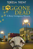 Doggone Dead (Betsy Livingston / Pecan Bayou #3)