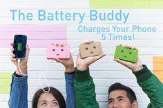 The Battery Buddy packs enough power to charge your phone 5 times!
