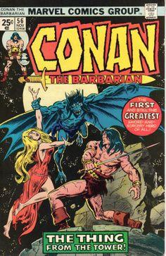 "Conan the Barbarian vol.1 # 56, ""The Strange High Tower in the Mist!"" (November, 1975). Cover by John Buscema & Dan Adkins."