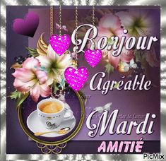 Image Bon Mardi, Good Day Quotes, Good Morning, Tuesday, Messages, Gifs, Roses, Gallery, Good Morning Funny
