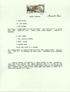 "Recipe for Lady Bird's Lemon Squares ~ Here's another First Family recipe for the holidays — Lemon Squares! According to the note at the bottom of the recipe, they were a favorite of Lady Bird Johnson's. ""The cook at the LBJ Ranch keeps them in the freezer so Mrs. Johnson will always have them when she wants a snack or a delicious ending to a meal!"""