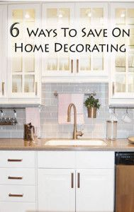 6 Ways to save on home decorating: 6 Ways to save on home decorating