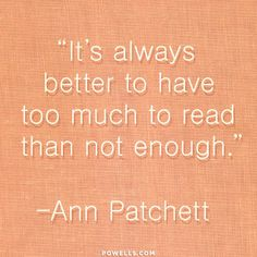 If I don't have books on my TBR shelf I start feeling panicky.....I know, sad, but true