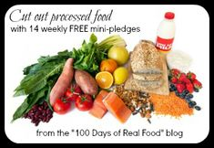 """14 """"Real Food"""" Mini Pledges...baby steps for cutting out processed food!"""
