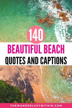 Looking for the best beach quotes and sayings for Instagram? Here are 140 hand picked beach captions to get you in the mood for summer!  #beachquotes #beach   | beach quotes | beach quotes and sayings | beach quotes instagram | beach quotes funny | beach quotes inspirational | missing the beach quotes | short beach quotes | cute beach quotes | summer beach quotes | beach quotes instagram caption | beach captions | beach captions for instagram | funny beach captions | clever beach captions