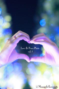 Love & Peace Photo vol.2  ラブ&ピースフォト
