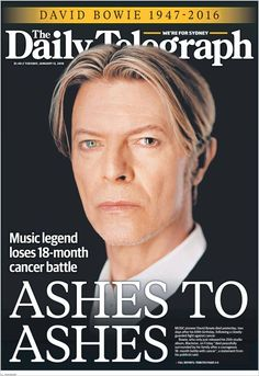 David Bowie - Cover of The Daily Telegraph (Australia) - January 12 2016 David Jones, Bowie Blackstar, Newspaper Front Pages, David Bowie Tribute, Newspaper Headlines, Ziggy Stardust, Sound & Vision, Rock And Roll, Magazine Covers