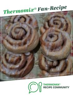 Cinnamon Scrolls by Anthea BB. A Thermomix <sup>®</sup> recipe in the category Baking - sweet on www.recipecommunity.com.au, the Thermomix <sup>®</sup> Community.