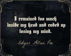 Edgar Allen Poe quote.