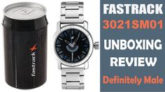 Definitely Male - Fastrack Wrist Watch 3021SM01 Unboxing Review