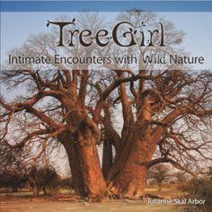 "Book Launch: Julianne Skai Arbor ""TreeGirl - Intimate Encounters with Wild Nature"""
