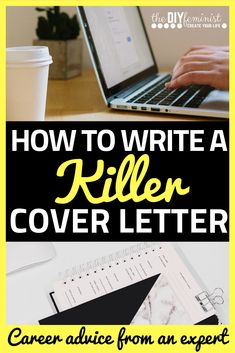 Writing a cover letter doesn't have to be confusing- this guide will teach you how to write a cover letter, even if you have no experience! You'll write the best cover letter you've ever written with these tips, and you'll learn how to write it for your resume. You don't want to miss this professional advice! #thediyfeminist #coverletter #careeradvice