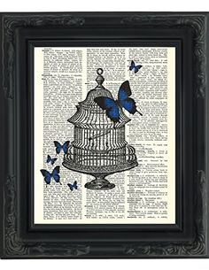 Dictionary Art Print - Be Free Butterflies in a Bird Cage...