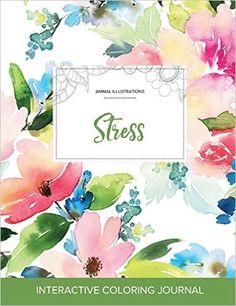 Adult Coloring Journal: Stress (Animal Illustrations, Pastel Floral) - https://tryadultcoloringbooks.com/adult-coloring-journal-stress-animal-illustrations-pastel-floral/ - #AdultColoringBooks, #Animals