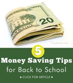 5 Money Saving Tips for Back to School at TidyMom.net