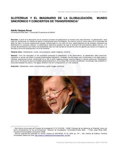 "VÁSQUEZ ROCCA, Adolfo, ""Sloterdijk y el imaginario de la Globalización. Mundo sincrónico y conciertos de transferencia"", En NÓMADAS sloterdijk-y-el-imaginario-de-la-globalizacin-mundo-sincrnico-y-conciertos-de-transferencia by Adolfo E. Vasquez Rocca via Slideshare Peter Sloterdijk, Fails, Socialism, World, Key Tags, Social Science, Concerts, Journals, Historia"
