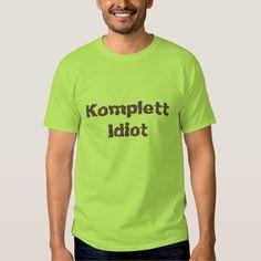 Komplett idiot, complete idiot in Norwegian