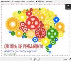 Cultura de Pensamiento: Aprender y enseñar a pensar
