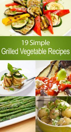 19 Simple Grilled Vegetable Recipes